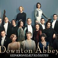 Downton Abbey - szinkronizált + feliratos előzetes + plakát