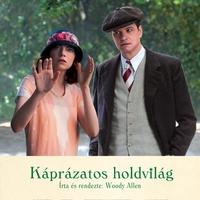 Káprázatos holdvilág (Magic in the Moonlight) - magyar előzetes + plakát