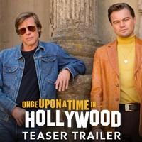 Volt egyszer egy Hollywood (Once Upon a Time in Hollywood) - teaser trailer + plakátok