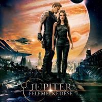 Jupiter felemelkedése (Jupiter Ascending) - magyar plakát