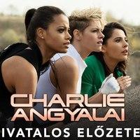 Charlie angyalai (Charlie's Angels) - magyar előzetes + plakátok