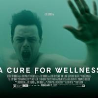 Az egészség ellenszere (A Cure for Wellness) - Super Bowl spotok + plakát + banner