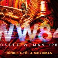 Wonder Woman 1984 - plakát + magyar plakát + mozgó plakát