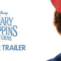 Mary Poppins visszatér (Mary Poppins Returns) - teaser trailer + plakát