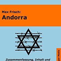 Andorra - Lektürehilfe Und Interpretationshilfe. Interpretationen Und Vorbereitungen Für Den Deutschunterricht (Interpretationshilfen Deutsch 7) (German Edition) Mobi Download Book