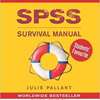 SPSS Survival Manual: A Step By Step Guide To Data Analysis Using SPSS For Windows (Version 15), 3rd Edition Book Pdf
