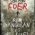Jonathan Safran Foer: Rém hangosan és irtó közel - Extremely Loud and Incredibly Close
