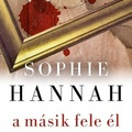 Sophie Hannah: A másik fele él - The Other Half Lives