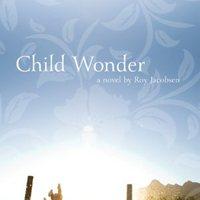 Roy Jacobsen: Child Wonder