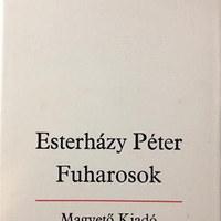 Esterházy Péter: Fuharosok