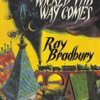 Ray Bradbury: Gonosz lélek közeleg - Something Wicked This Way Comes