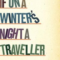 Italo Calvino: If on a Winter's Night a Traveler