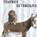 Yann Martel: Beatrice és Vergilius - Beatrice and Virgil