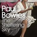 Paul Bowles: Oltalmazó ég - The Sheltering Sky