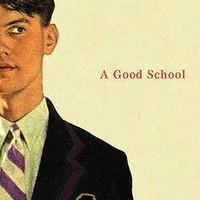 Richard Yates: A Good School