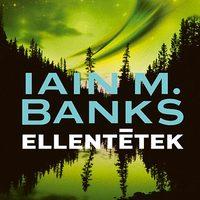 Iain M. Banks: Ellentétek - Inversions