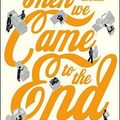 Joshua Ferris: Aztán eljött a vég - Then We Came to the End