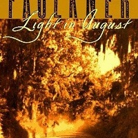 William Faulkner: Light in August