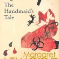 Margaret Atwood: A szolgálólány meséje - The Handmaid's Tale