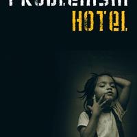 Dimitri Verhulst: Problemski Hotel