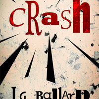 J. G. Ballard: Karambol - Crash