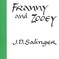 J. D. Salinger: Franny és Zooey - Franny and Zooey
