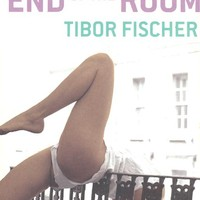 Tibor Fischer: Voyage to the End of the Room