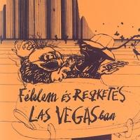 Hunter S. Thompson: Félelem és reszketés Las Vegasban - Fear and Loathing in Las Vegas