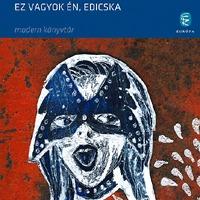 Eduard Limonov: Ez vagyok én, Edicska