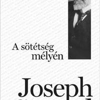 Joseph Conrad: A sötétség mélyén - Heart of Darkness