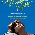André Aciman: Szólíts a neveden - Call Me by Your Name