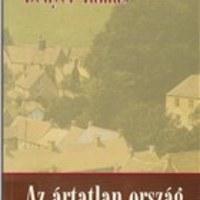 Bényei Tamás: Az ártatlan ország - Az angol regény 1945 után