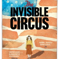 Jennifer Egan: The Invisible Circus