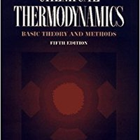 {* ZIP *} Chemical Thermodynamics: Basic Theory And Methods, 5th Edition. aprueba brand producto viernes Micron