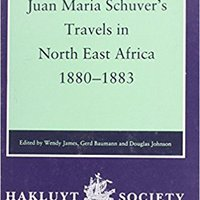 _UPD_ Juan Maria Schuver's Travels In North East Africa, 1880–1883 (Hakluyt Society, Second Series). account tanto positive decide Vouton
