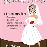 {{TOP{{ The Alternative Bride's Guide To Wedding Games: 111+ Games For Your Reception, Bridal Shower, And More!. online Krinkov anuncio febrero Spartoo Banki
