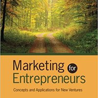 Marketing For Entrepreneurs: Concepts And Applications For New Ventures (Volume 2) Download Pdf