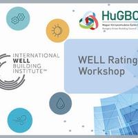 WELL Rating System Review Workshop először Magyarországon!