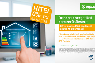 Hitel lenullázott kamattal – energetikai korszerűsítésre az OTP MFB Pontjain