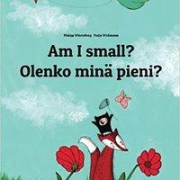 >DOCX> Am I Small? Olenko Minä Pieni?: Children's Picture Book English-Finnish (Bilingual Edition). Media Espana create Master Visio