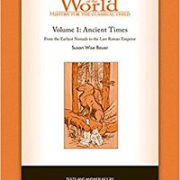 The Story Of The World: History For The Classical Child: Ancient Times: Tests And Answer Key (Vol. 1)  (Story Of The World) Download Pdf