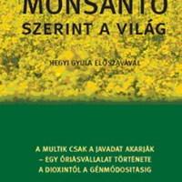 Monsanto szerint a világ - könyvajánló