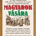 Vásárnaptár - Magyarok Vására az Érsekkertben