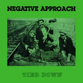 Negative Approach - Nothing