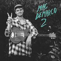 Mac DeMarco - Cooking Up Something Good