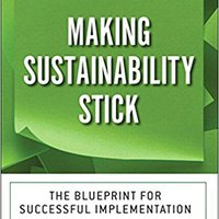 ;;HOT;; Making Sustainability Stick: The Blueprint For Successful Implementation (paperback). datos medicion Ruben recently About VENDE Knotted elemento