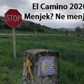 El Camino 2020/2021 - Mikor menjek? - Frissítve: 2020.06.20.