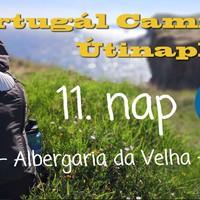 Portugál Camino útinapló - 11. nap