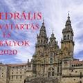 Változások és szabályok a katedrálisban a 2020-as évben