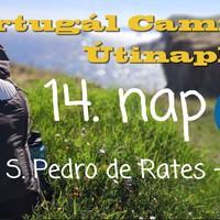 Portugál Camino útinapló - 14. nap